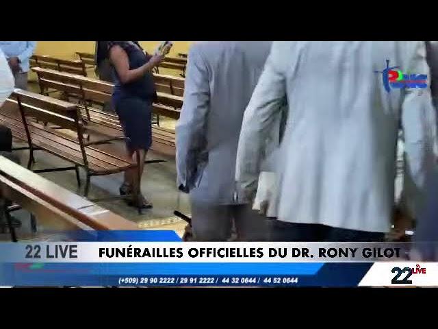 Funérailles Officielles du Dr. Rony GILOT #Rtvc #22Live