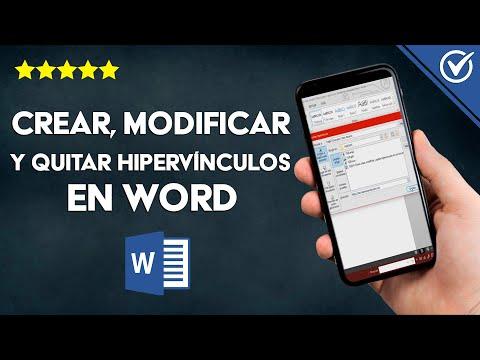 Cómo Crear, Modificar y Quitar Hipervínculos en un Documento Word, paso a paso
