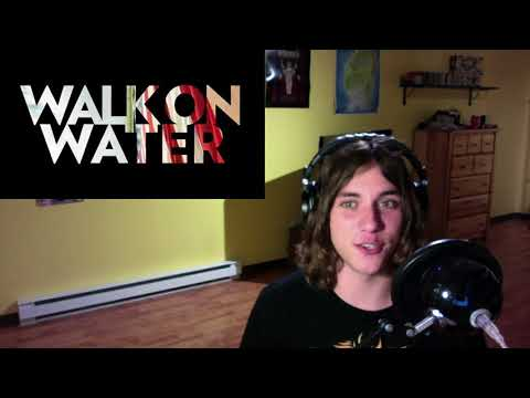 Walk On Water (Thirty Seconds To Mars) - Review/Reaction