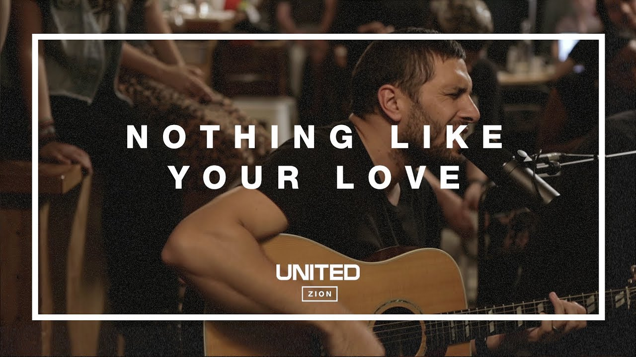 nothing-like-your-love-hillsong-united-acoustic-sessions