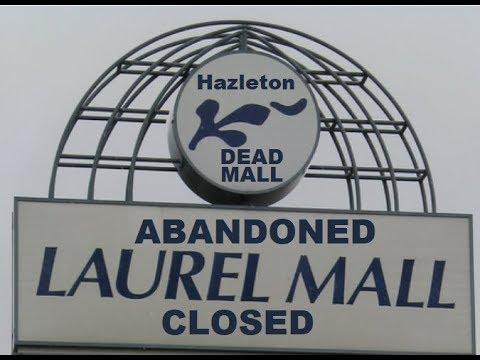 Laurel Mall CLOSING Next Dead Mall Soon To Be Abandoned ? Hazleton PA