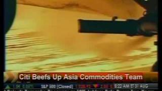 Citi Beefs Up Asia Commodities Team - Bloomberg