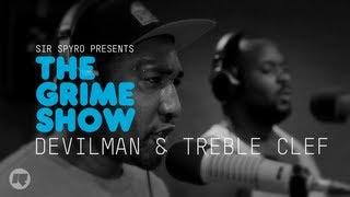 The Grime Show: Treble Clef & Devilman