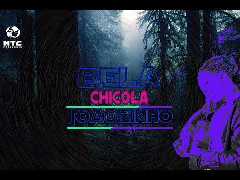 Bela Chicola - Joãozinho (Semba)