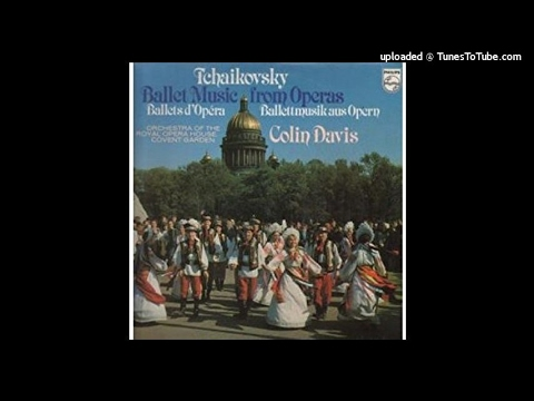 Tchaikovsky : Ballet Music from the Operas, conducted by Sir Colin Davis (Philips LP 9500 508) pt 1