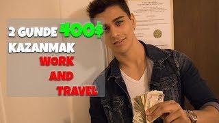 2 GUNDE 400 DOLAR KAZANMAK - WORK AND TRAVEL GERCEKLERI - WORK AND TRAVEL NEDEN YAPILMAZ? VLOG #8