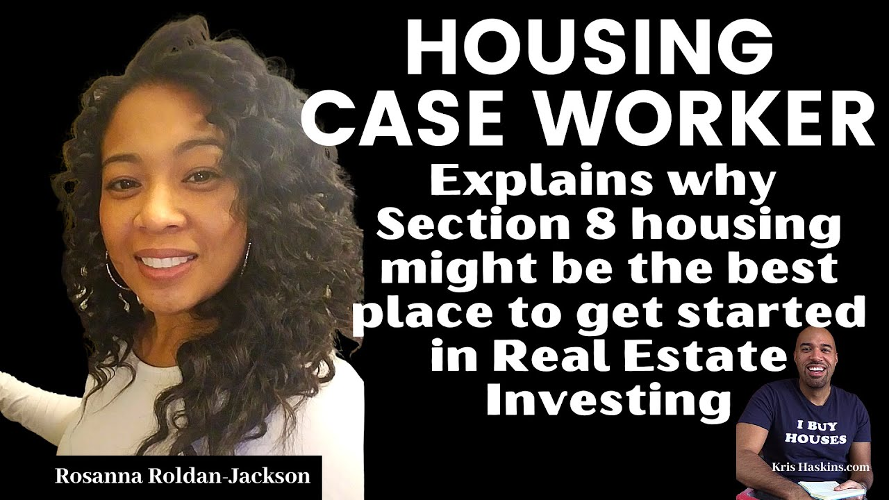 Caseworker explains the inside facts about Section 8 housing