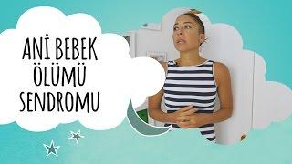 Ani Bebek Ölümü Sendromu (Beşik Ölümü) | Defne'nin Vlog'u