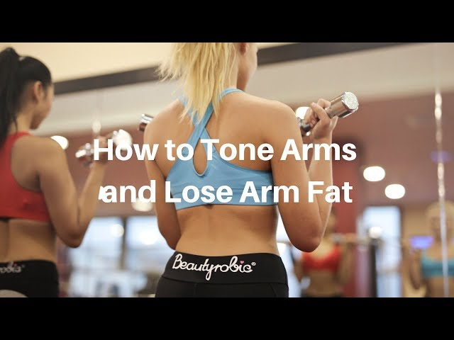 How to Tone Arms and Lose Arm Fat