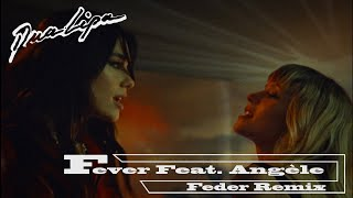 Download Dua Lipa x Angèle - Fever (Feder Remix) [Official Audio]