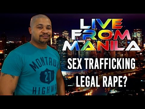 SEX TRAFFICKING IN THE PHILIPPINES? People who try to abuse the laws