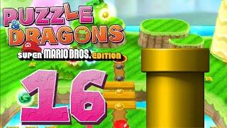 PUZZLE & DRAGONS: MARIO BROS. #16 - Röhrenversuche - Let