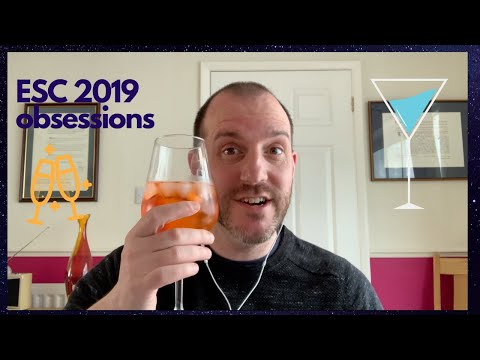 Eurovision 2019 My 10 Obsessions!