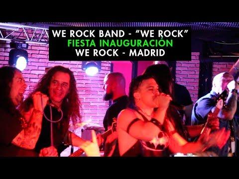 "We Rock Band - ""We Rock"" - Inauguración We Rock Madrid"