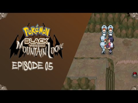 Pokemon Black MountainLocke Ep:05 | THEY LEGIT STOLE HERE POKEMON!! WTF?