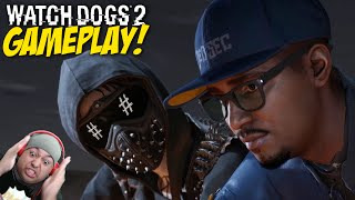 HACKING THE SH#T OUT OF SH#T!! [WATCH DOGS 2] [GAMEPLAY]