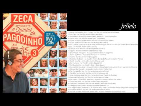 Quintal do Pagodinho 3 Cd Completo Audio DVD 2016 JrBelo