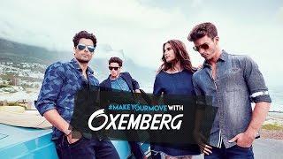 Oxemberg New Campaign 2016 #MakeYourMove