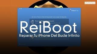 ReiBoot La Mejor App Para De Reparar Tu iPhone iOS 11
