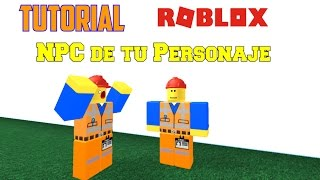 Basic Tutorial Roblox STUDIO English: How to Create an NPC Of Your Character!!