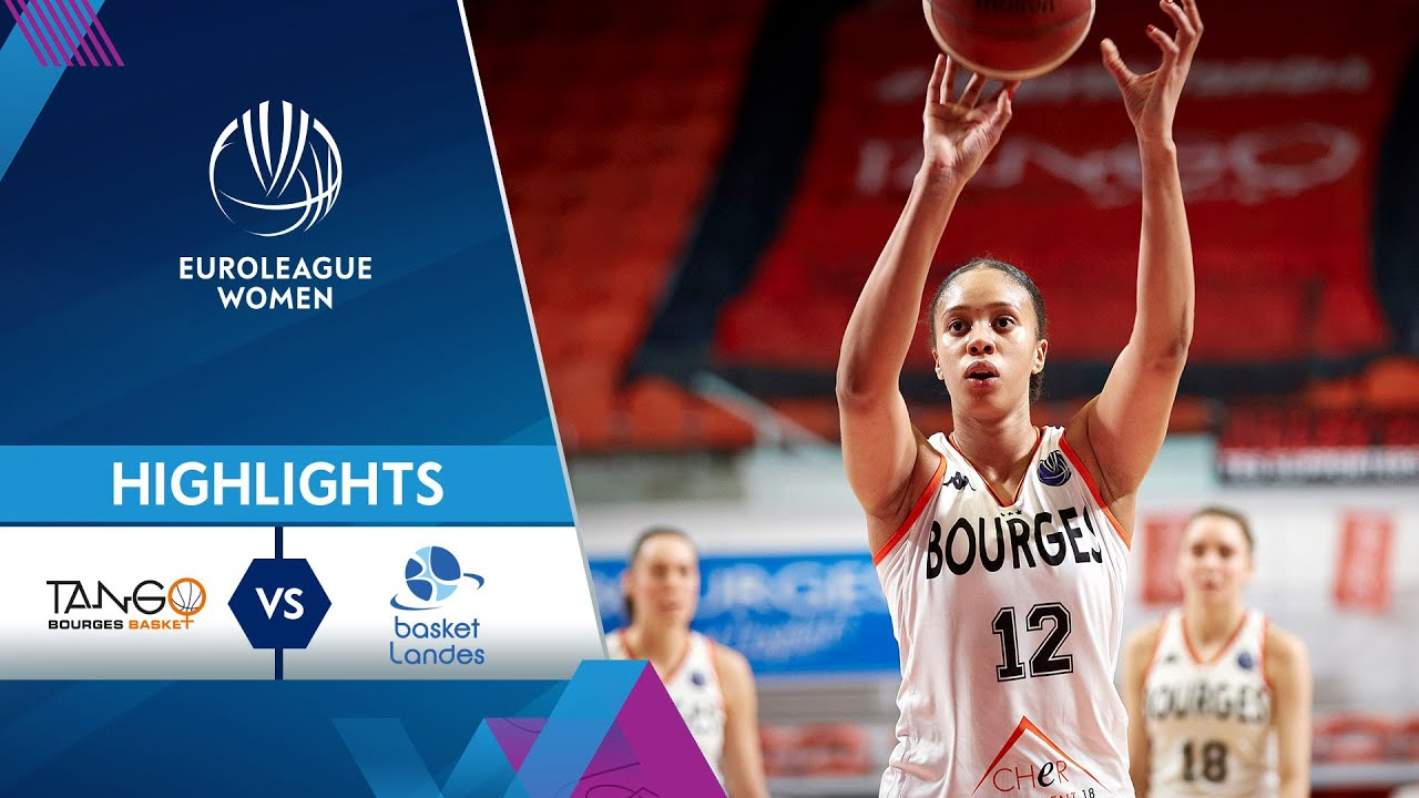 Bourges Basket - Basket Landes | Highlights