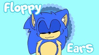 Floppy Ears {meme} Sonic (read pinned comment.)