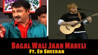 Bagal Wali Jaan Mareli | Ft. Ed Sheeran | Funny Vines Official