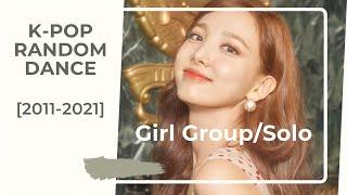 [MIRRORED] K-pop random DANCE | GIRL GROUP/SOLO VER. (2011-2021) Old \u0026 new