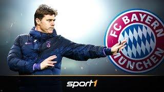 FC Bayern nimmt Abstand von Pochettino | SPORT1 - DER TAG