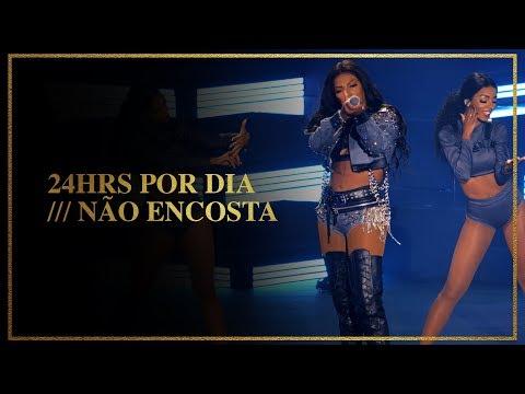 Ludmilla - 24 Horas Por Dia/Não Encosta - DVD Hello Mundo (Ao Vivo)