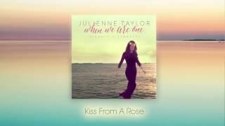 Julienne Taylor ft. Daniele Ferretti - Kiss From A Rose (audio)