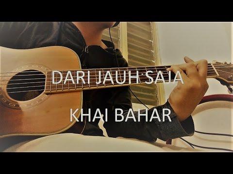 Khai Bahar - Dari Jauh Saja Guitar Chord With Lyric