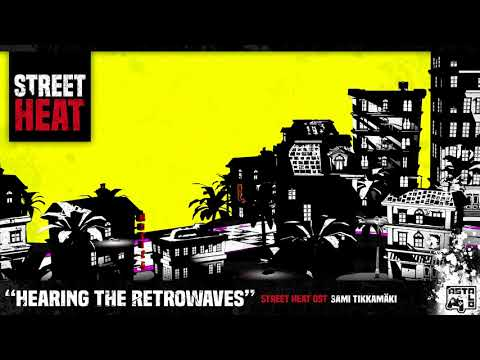 Street Heat OST - Hearing the Retrowaves |