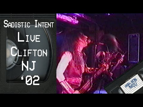 SADISTIC INTENT Live in Clifton NJ February 24 2002 FULL CONCERT