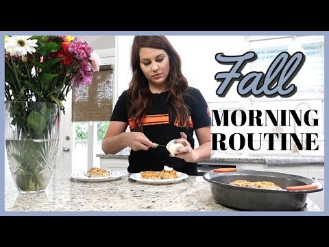 FALL MORNING ROUTINE 2019   PRODUCTIVE MORNING   STAY AT HOME MOM ROUTINE