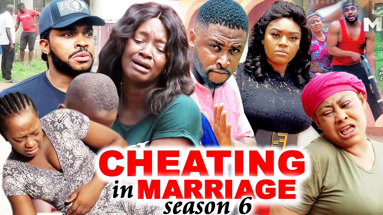 Download CHEATING IN MARRIAGE SEASON 6 (Trending New Movie)Luchy Donald  2021 Nigerian Blockbuster Movie 720p