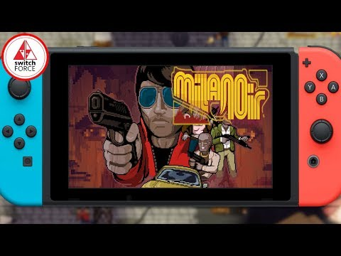 Milanoir Tarantino Meets Switch Cool New Indie Game