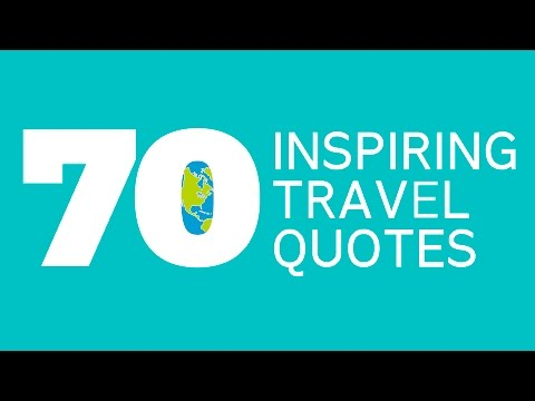 70 Travel Quotes for Holiday Inspiration