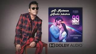 99 Songs (Tamil) [Original Motion Picture Soundtrack   Ar Rahman New Album   Latest Hit  Dolby Audio