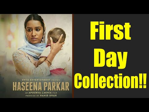 Haseena Parkar FIRST DAY COLLECTION | Shraddha Kapoor | Siddhanth Kapoor | Apoorva Lakhia FilmiBeat
