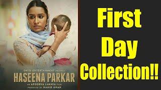Haseena Parkar FIRST DAY COLLECTION | Shraddha Kapoor | Siddhanth Kapoor | Apoorva Lakhia FilmiBeat