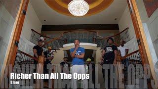 Blazo - Richer Than All The Opps (Dir. by @PassportTrace)