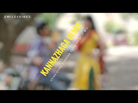 kannazhaga-remix- -uyire-uyire-remix- -uyire-uyire-x-indian-from-da-souf-remix- -dhanush- -3-movie