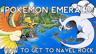 Pokemon Emerald: How to Catch Lugia & Ho-Oh - Navel Rock