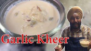 Garlic Kheer Recipe   लहसुन की खीर   Lehsun Ki Kheer   Chef Harpal singh