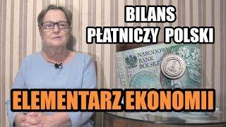 ELEMENTARZ EKONOMII odc.81 - Bilans płatniczy Polski