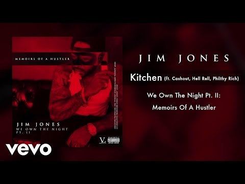 Jim Jones - Kitchen (Audio) ft. Cashout, Hell Rell, Philthy Rich