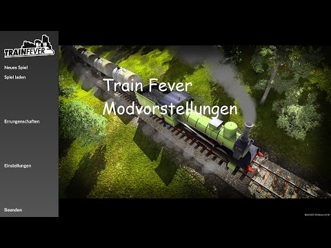 Train Fever Modvorstellung #3 Script-Mods von Gwinda