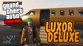 GTA 5 DLC Gameplay - LUXOR DELUXE! 10,000,000$ Jet di LUSSO! (GTA 5 Online ILL GOTTEN GAINS DLC)