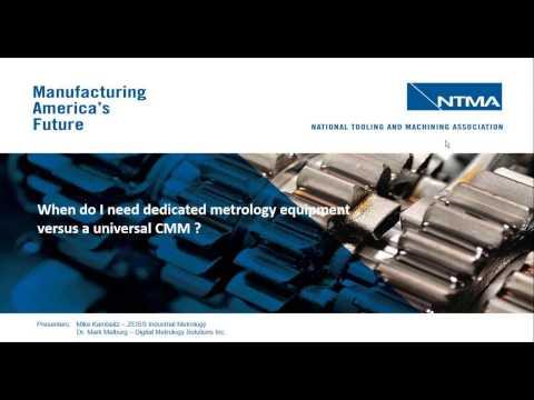 Webinar: Dedicated Metrology Equipment vs A Universal CMM